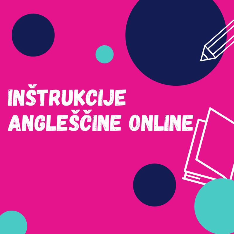 Spletno učenje angleščine – inštrukcije angleščine online